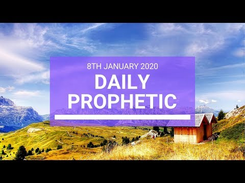 Daily Prophetic 8 January 3 of 4
