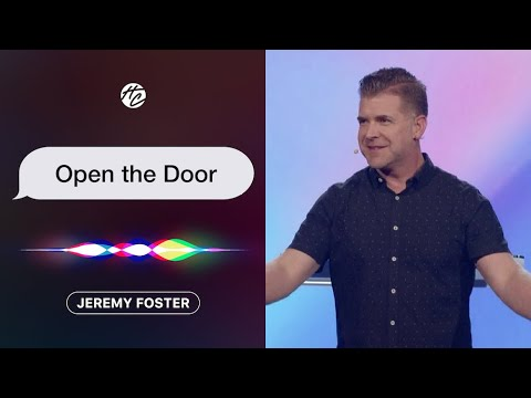 Open the Door  Pastor Jeremy Foster