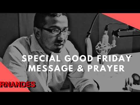 SPECIAL GOODFRIDAY MESSAGE AND PRAYERS, Daily Promise and Powerful Prayers