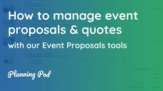 Event Proposal Software - How to manage, design & send event proposals & quotes - Planning Pod