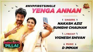 Namma Veettu Pillai - Official First Single   Yenga Annan   Countdown Starts   Sivakarthikeyan