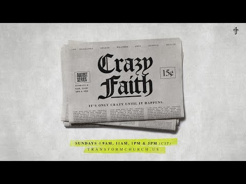 Crazy Faith Series Promo