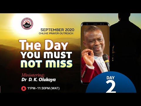 THE DAY YOU MUST NOT MISS  ONLINE PRAYER OUTREACH DAY 2