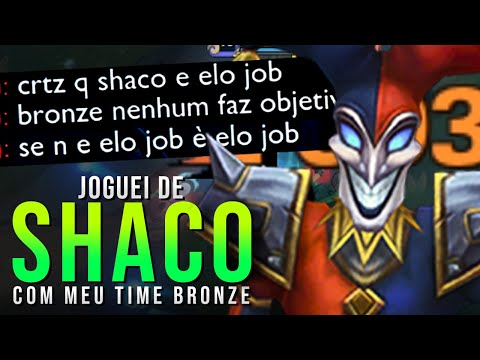 SE PEGO SHACO COM MEU TIME BRONZE, OS CARA CHORA NO CHAT