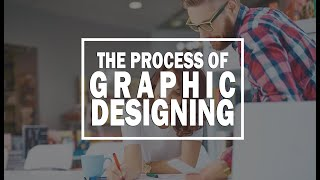 Topic 5 | Theory What is Process of Designing | Graphic Design