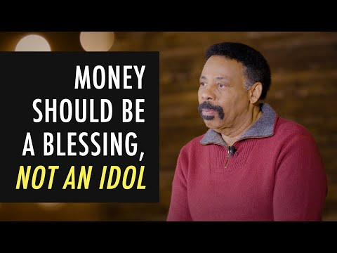Money Should Be A Blessing, Not An Idol