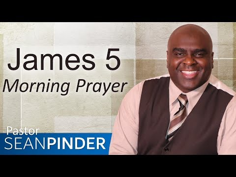 DOUBLE FOR YOUR TROUBLE - JAMES 5 - MORNING PRAYER  PASTOR SEAN PINDER (video)