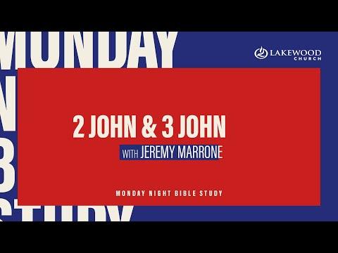 2 John & 3 John  Jeremy Marrone  Lakewood Church Bible Study 2021