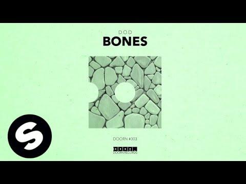 D.O.D - Bones (Official Audio) - UCpDJl2EmP7Oh90Vylx0dZtA