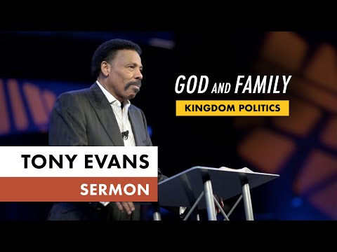 Kingdom Voting Sermon Series, Message 5: God and Family (Dr. Tony Evans)