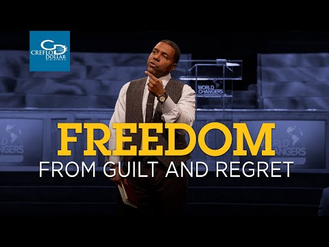 Freedom From Guilt and Regret