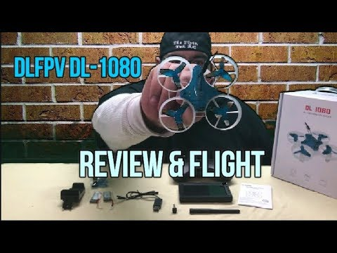 DLFPV DL-1080 Mini FPV Racer Review and Acro Flight  (Courtesy DLFPV) - UCU33TAvzA-wgPMgcrdMVIdg