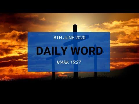 Daily Prophetic 8 June 2020 Mark 15 27