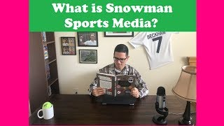 What is Snowman Sports Media?
