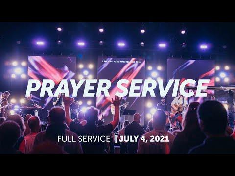 July 4, 2021  Prayer Service  Bethel Church