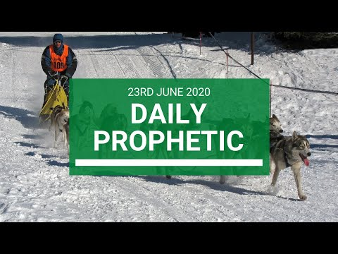 Daily Prophetic 23 June 2020 4 of 7