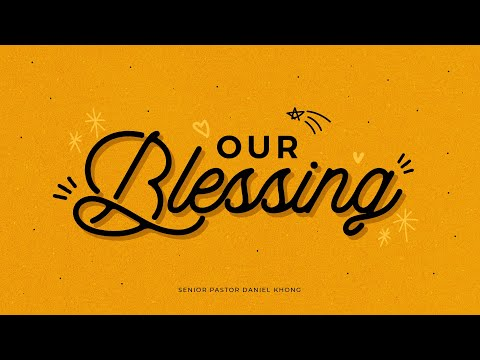 English Service  Our Blessing