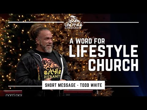 Todd White - A Word for Lifestyle Church ( Short Message )