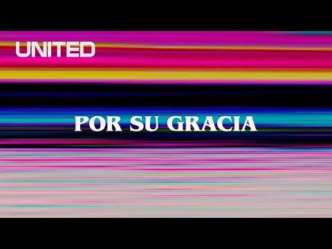 Por Su Gracia - Offical Lyric Video - Hillsong UNITED
