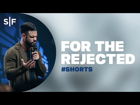 For The Rejected #Shorts  Steven Furtick