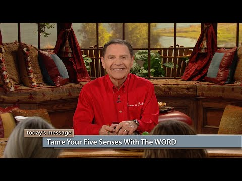 Tame Your Five Senses With The WORD