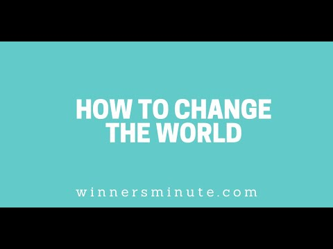 How to Change the World // The Winner's Minute With Mac Hammond