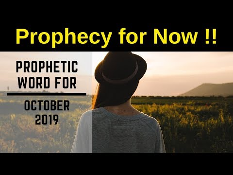 Prophecy October 2019