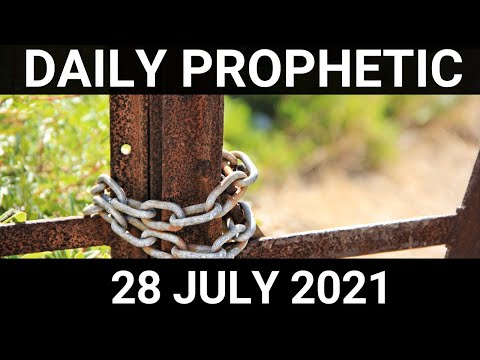 Daily Prophetic 28 July 2021 4 of 7