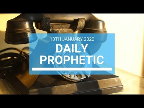Daily Prophetic 13 January 1 of 4