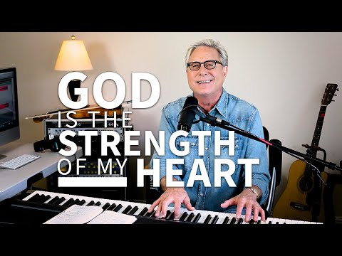 Don Moen - God Is The Strength of My Heart!