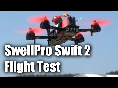 SwellPro Swift 2, trainer and racing drone - flight test - UCahqHsTaADV8MMmj2D5i1Vw