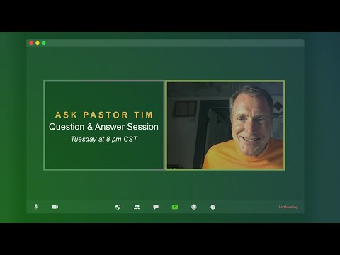 Ask Pastor Tim - Biblical Question & Answer Session #2