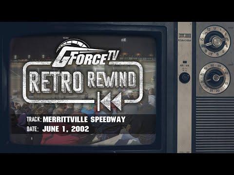 RETRO REWIND - Merrittville Speedway - June 1, 2002 - dirt track racing video image