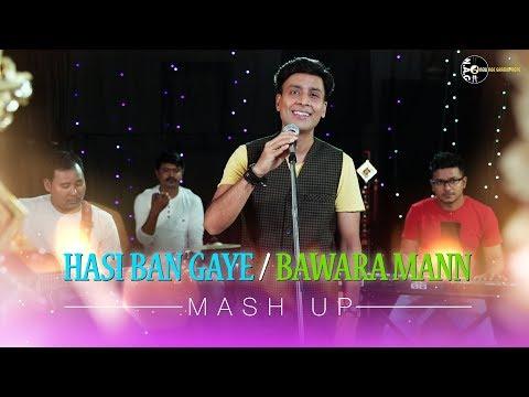 Hasi/Bawra man (mashup) by Manish | Songdew com