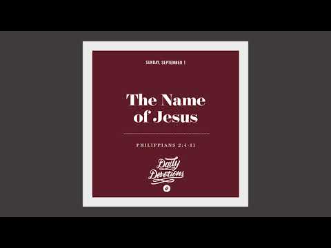 The Name of Jesus - Daily Devotion