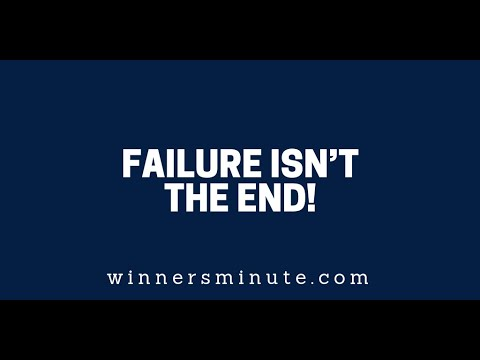 Failure Isnt the End!  The Winner's Minute With Mac Hammond