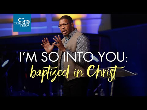 I'm So Into You: Baptized in Christ - Wednesday Morning Service