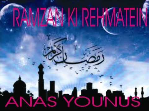 RAMAZAN KI REHMATEIN BY ANAS YOUNUS