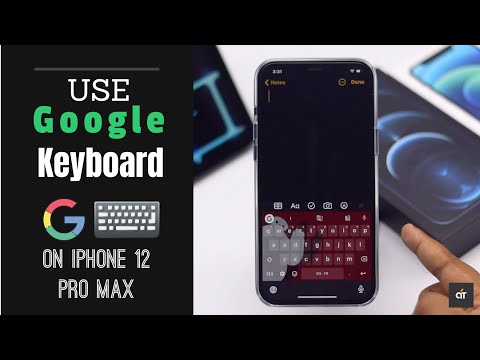Use Google Keyboard on iPhone 12 Pro Max | GBoard for iOS 14