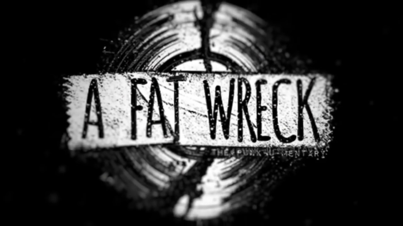 A Fat Wreck - The Punk u mentary Short about Fat Wreck Chords - Trailer