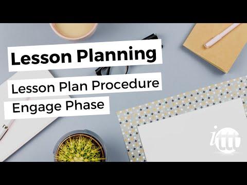 Lesson Planning - Part 5 - Lesson Plan Procedure - Engage