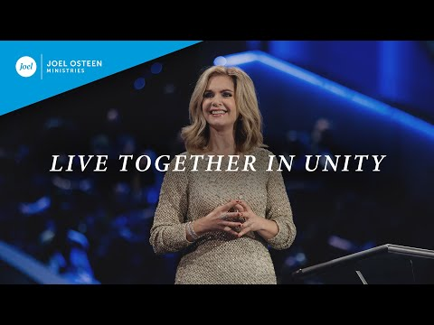 Live Together in Unity  Victoria Osteen