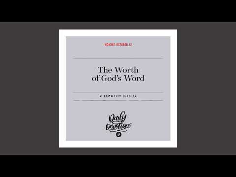 The Worth of Gods Word  Daily Devotional