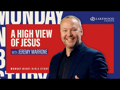 A High View of Jesus  Jeremy Marrone 2020