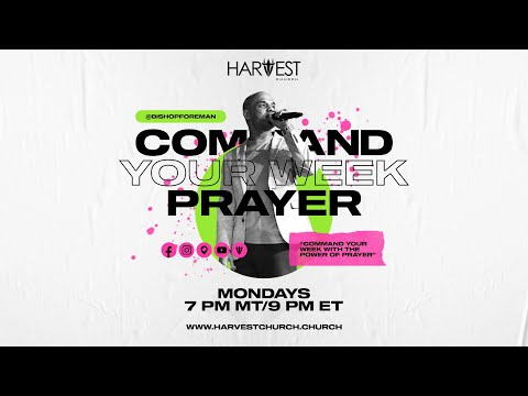 Command Your Week Prayer - May 17, 2020 - Bishop Kevin Foreman