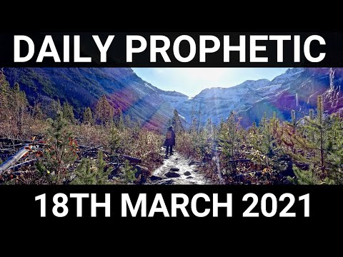 Daily Prophetic 18 March 2021 1 of 7