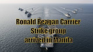 Ronald Reagan Carrier Strike group arrived in Manila