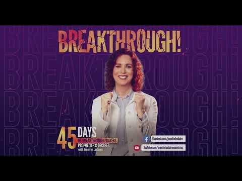 45 Days of Breakthrough Prayers, Prophecies & Decrees