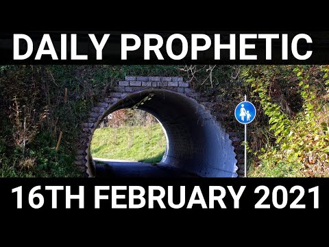 Daily Prophetic 16 February 2021 4 of 7