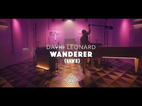 David Leonard - Wanderer (Official Live Video)